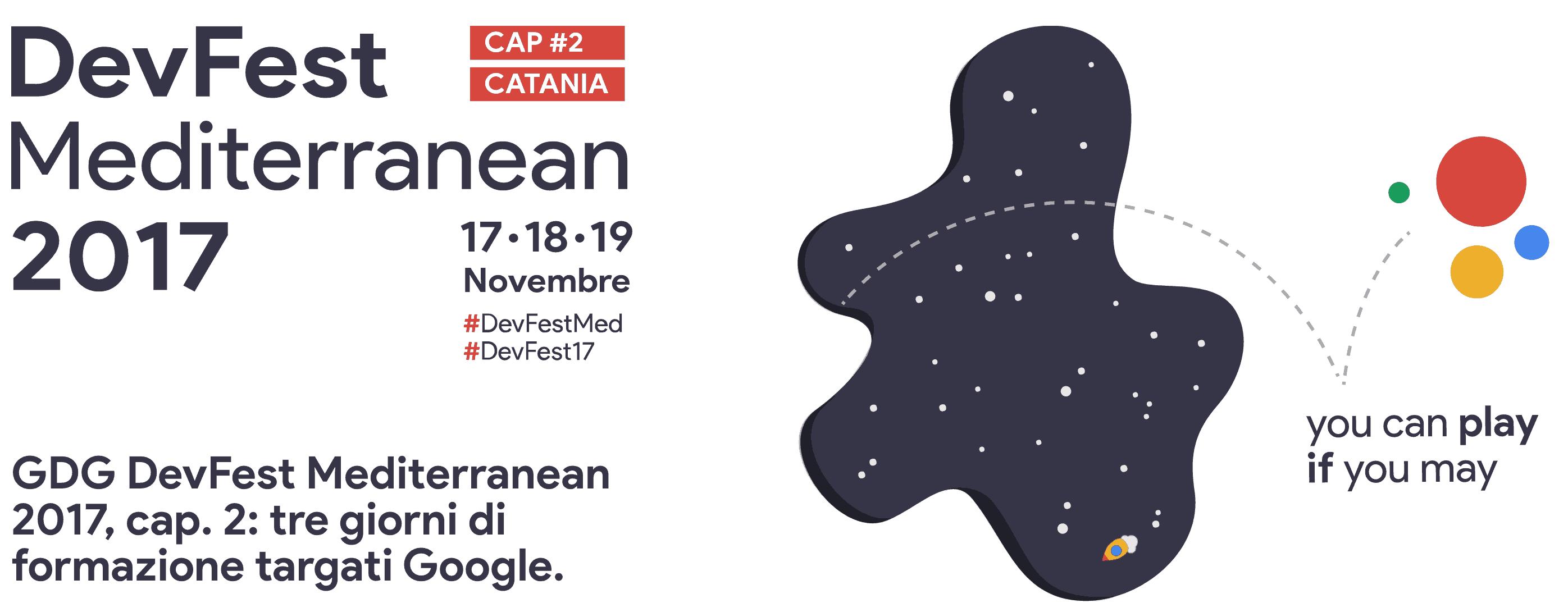 GDG DevFest Mediterranean 2017 cap. 2
